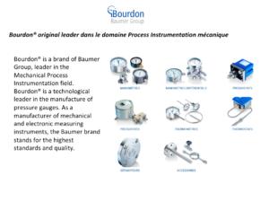 Bourdon®original leader dans le domaine Process Instrumentation mécanique